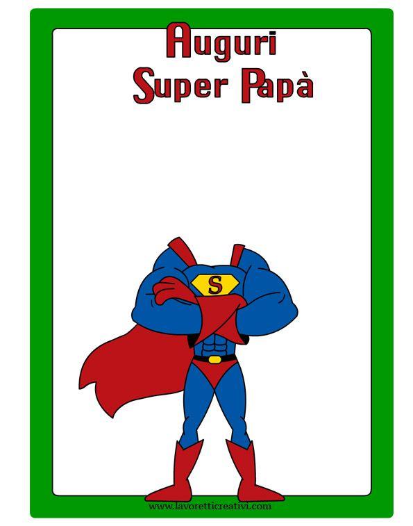 Lavoretti Festa Papà 2016 - Papà Supereroe