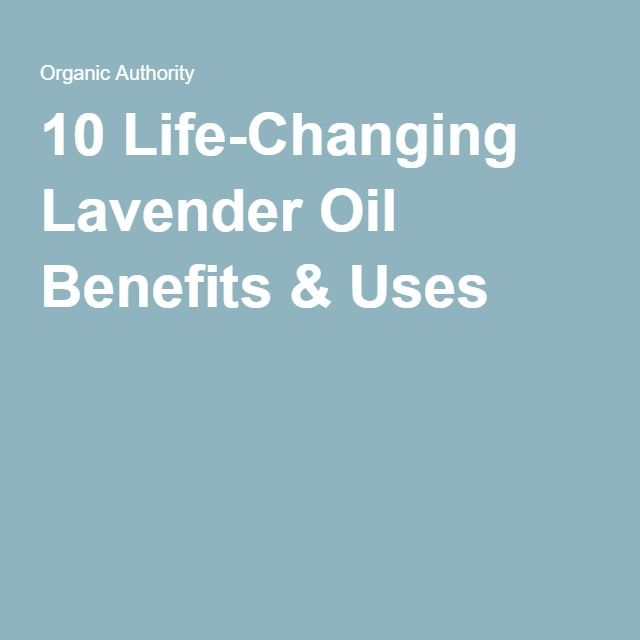 10 Life-Changing Lavender Oil Benefits & Uses