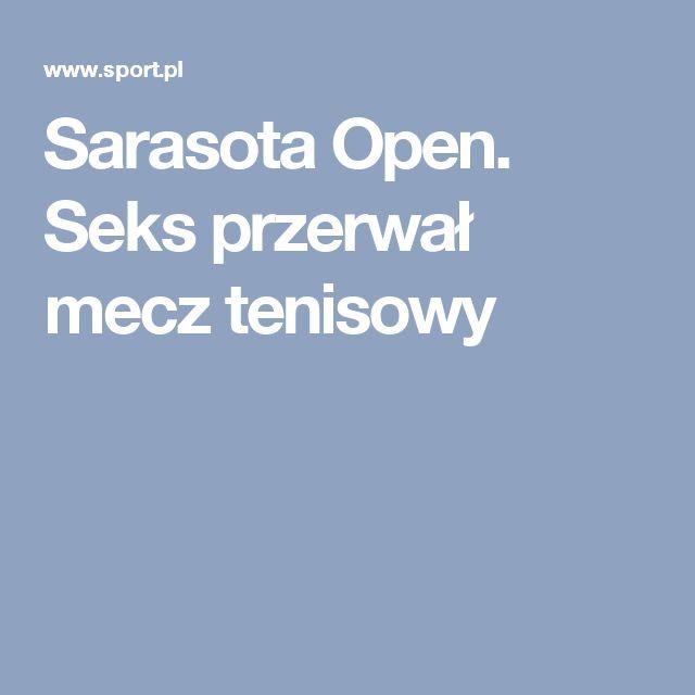 Sarasota Open. Seks przerwał mecz tenisowy