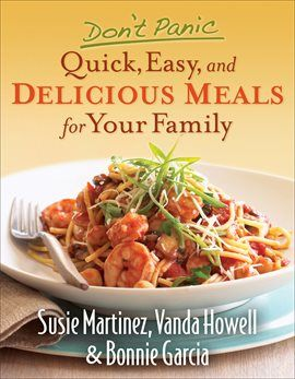 Your family can have great meals even when you are on the run. The ladies who brought you Don't Panic--Dinner's in the Freezer now offer busy cooks Don't Panic--Quick, Easy, and Delicious Meals for Your Family. From quick meals made on the grill or in the sauté pan to crockpot dishes that require little prep and cook while you're out for the day, the recipes in this cookbook are tasty, nutritious, and require less hands-on preparation than traditional meals. Easy appetizers an...
