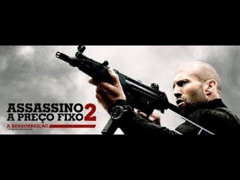 Assassino a Preço Fixo 2   A Ressurreição  -assistir filme completo dubl...