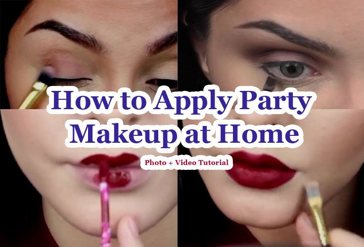 How to Apply Party Makeup at Home follow these 10 Steps