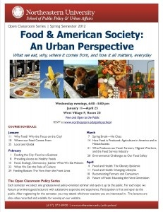 """Check out Northeastern's Open Classroom Series this semester for an in-depth look at """"Food & American Society: An Urban Perspective."""""""