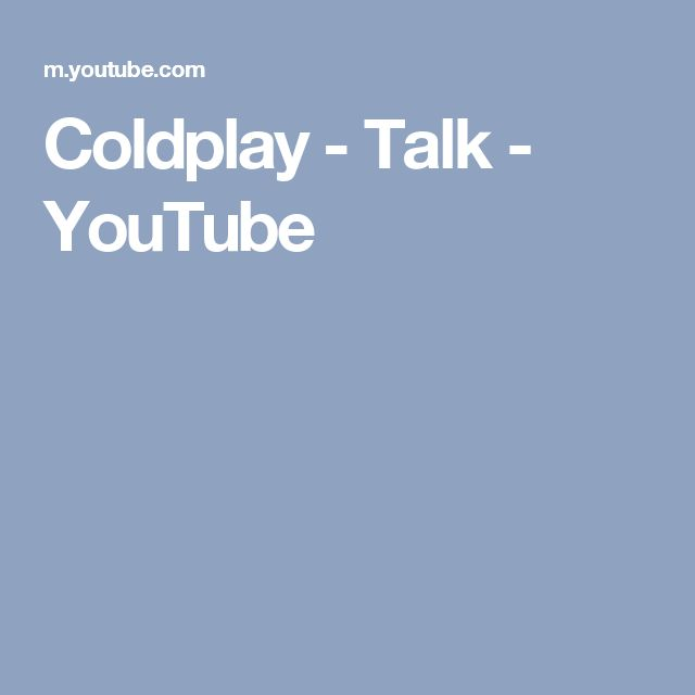 Coldplay - Talk - YouTube