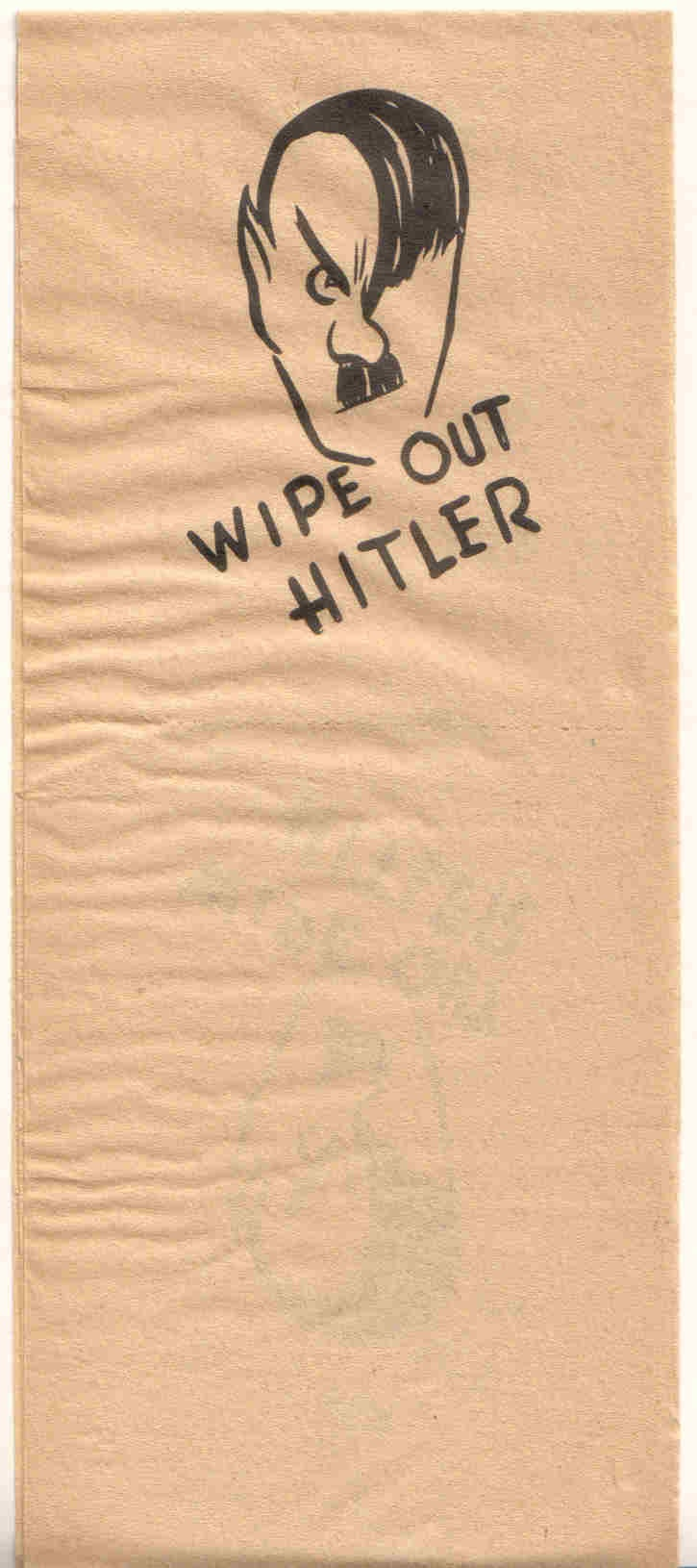 "WW2 US ... .""wipe out Hitler"" Toilet paper!"