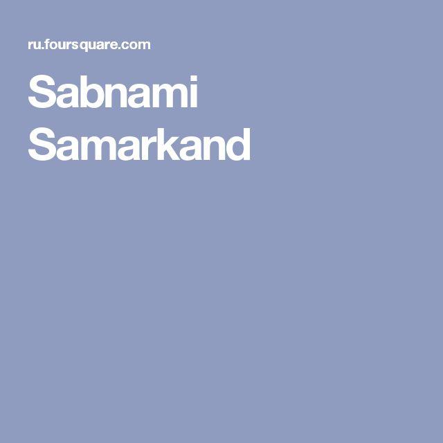 Sabnami Samarkand
