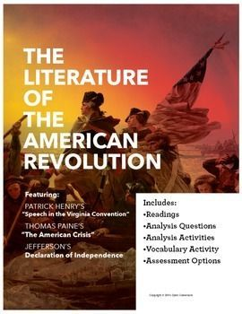 literature and the american revolution Video: the romantic period in american literature and art  this falls in line with the industrial revolution, which was a great time of progress in many cases, when there is progress, there.