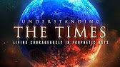 understanding  the Times; the muslim world in Prophecy