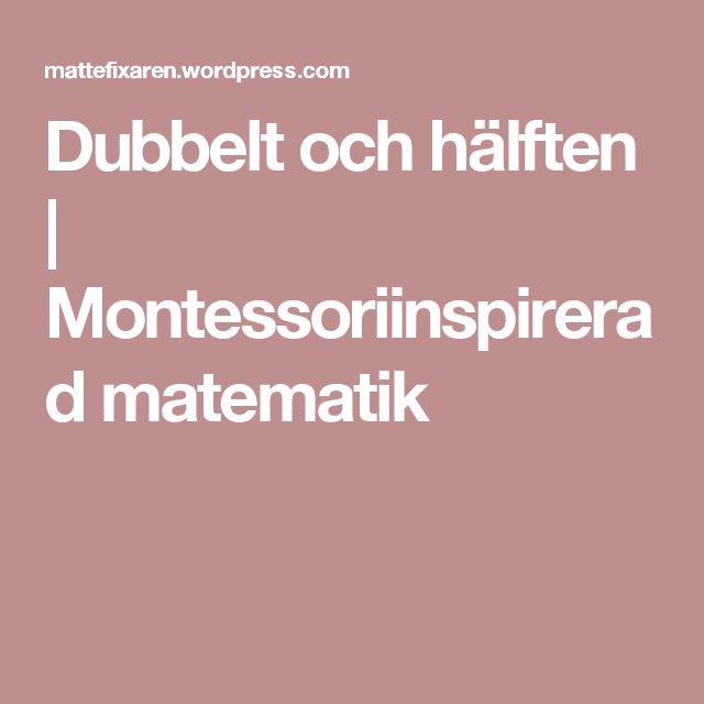 Dubbelt och hälften | Montessoriinspirerad matematik