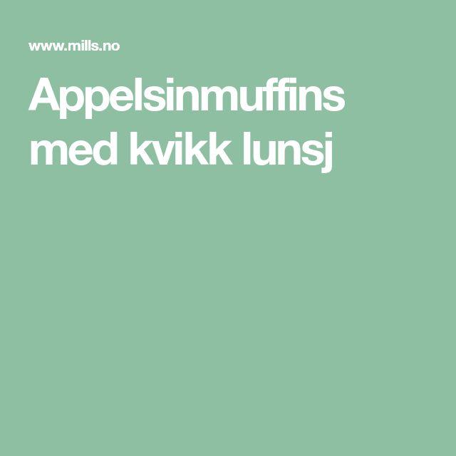 Appelsinmuffins med kvikk lunsj