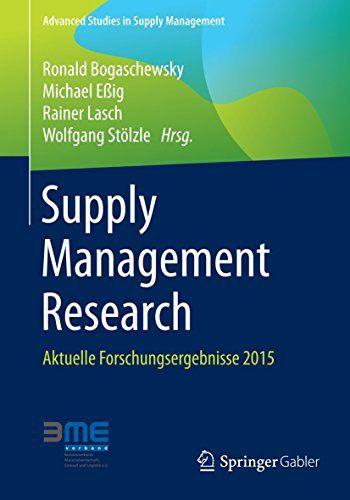 """Supply Management Research: Der achte Band """"Supply Management Research"""" stellt wissenschaftliche Fortschritte in den Bereichen Einkauf,…"""