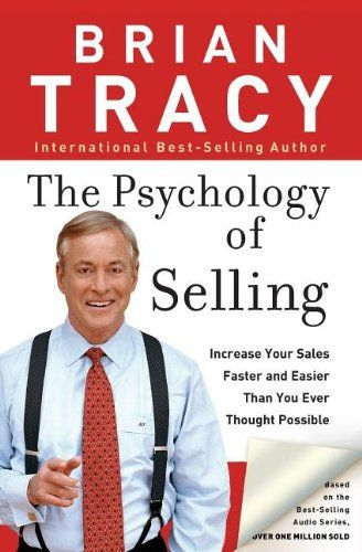 The Psychology of Selling: Increase Your Sales Faster and Easier Than You Ever Thought Possible by Brian Tracy,http://www.amazon.com/dp/0785288066/ref=cm_sw_r_pi_dp_C9MQsb12KRY7W88W