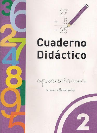 Cuaderno Didáctico, Operaciones: Sumar llevando - Claudia Filgueira - Álbumes web de Picasa