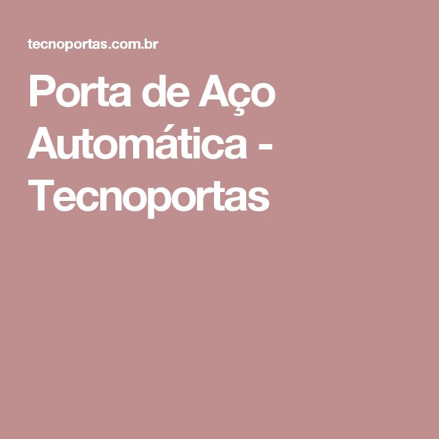 Porta de Aço Automática - Tecnoportas