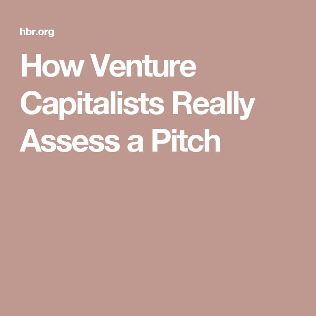 How Venture Capitalists Really Assess a Pitch