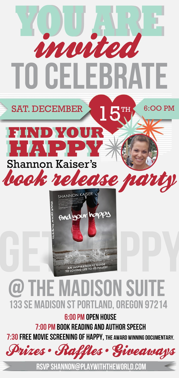 "Book release party invitation for ""Find Your Happy."" visit playwiththeworld.com for details"