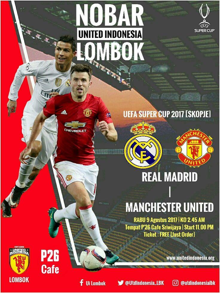 Nonton bareng United Indonesia Lombok UEFA Super Cup 2017 #RealMadrid #ManchesterUnited