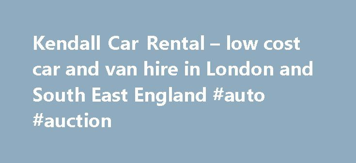 Kendall Car Rental – low cost car and van hire in London and South East England #auto #auction http://auto.remmont.com/kendall-car-rental-low-cost-car-and-van-hire-in-london-and-south-east-england-auto-auction/  #auto uk # 45 years of car rental value! Proudly independent since 1969, Kendall Cars Ltd continues to offer the Best Local Rental Deal for self drive  Car Hire. Van Hire and Minibus Hire . Low cost car rental and van rental with delivery to London Gatwick and Heathrow airport. Based…