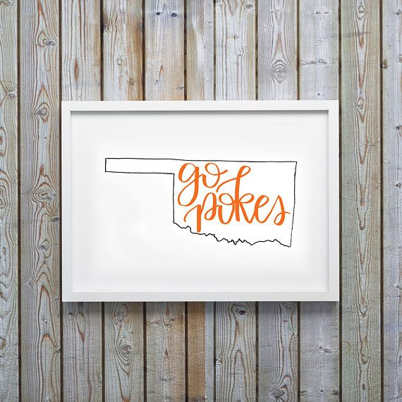 Go Pokes Oklahoma State University Printable Instant Download OSU Cowboys College Dorm Room Decor Print Handwritten Calligraphy Lettering