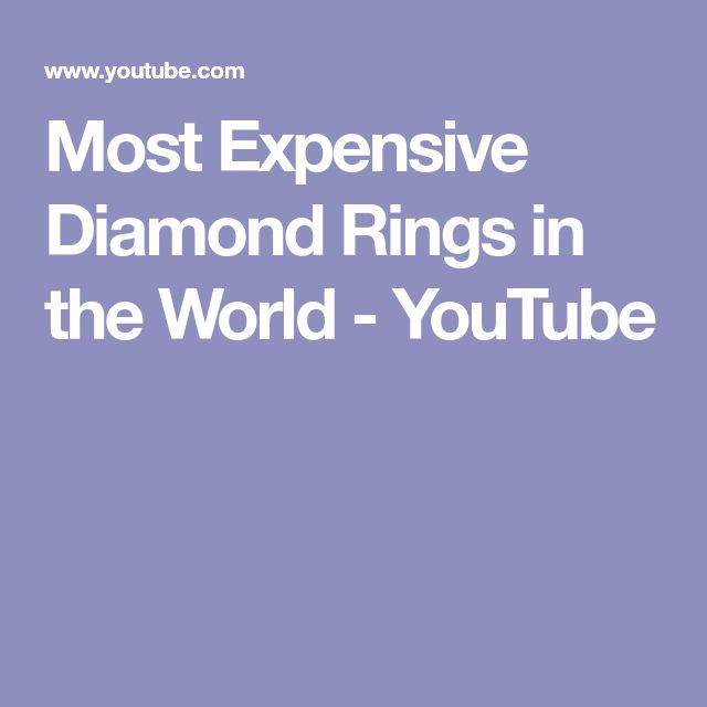 Most Expensive Diamond Rings in the World - YouTube