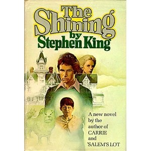 The Shining [Original Cover]: Stephen KingWorth Reading,  Dust Jackets, Book Worth, Shinee, Favorite Book,  Dust Covers, Book Jackets,  Dust Wrappers, Stephen Kings