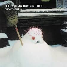 The diary of an oxygen theif
