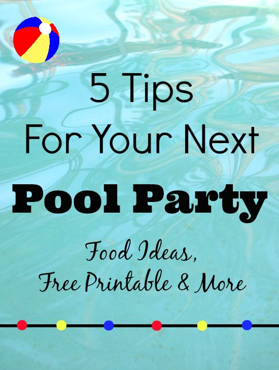 5 Tips For Your Next Pool Party + Free Beach Ball Printable Tags   TheSuburbanMom