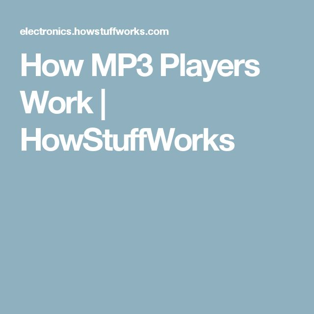How MP3 Players Work | HowStuffWorks