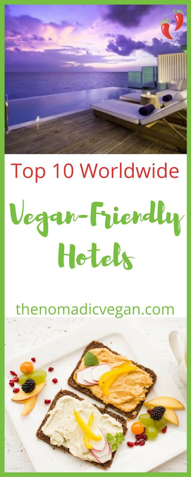 Vegan Hotel Top 10 Friendly Digs Around The World Vegans And Vacation Ideas