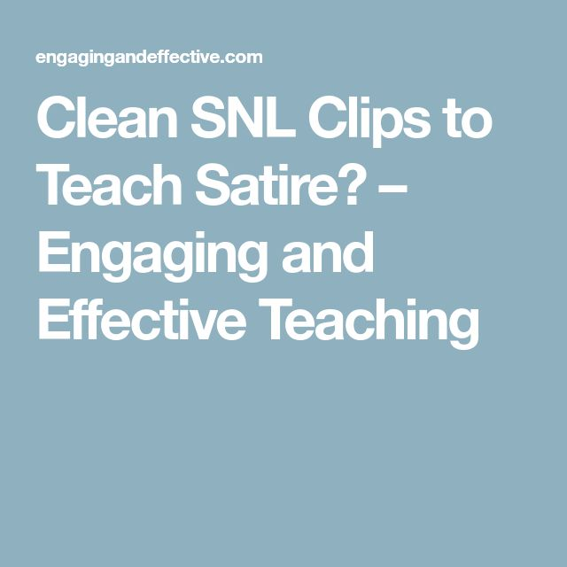 Clean SNL Clips to Teach Satire – Engaging and Effective Teaching