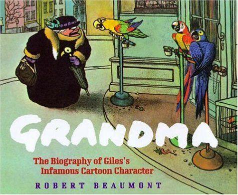 Grandma: The Biography of Giles's Infamous Cartoon Charac... https://www.amazon.co.uk/dp/0747274975/ref=cm_sw_r_pi_dp_x_mz1jybR40Q47K