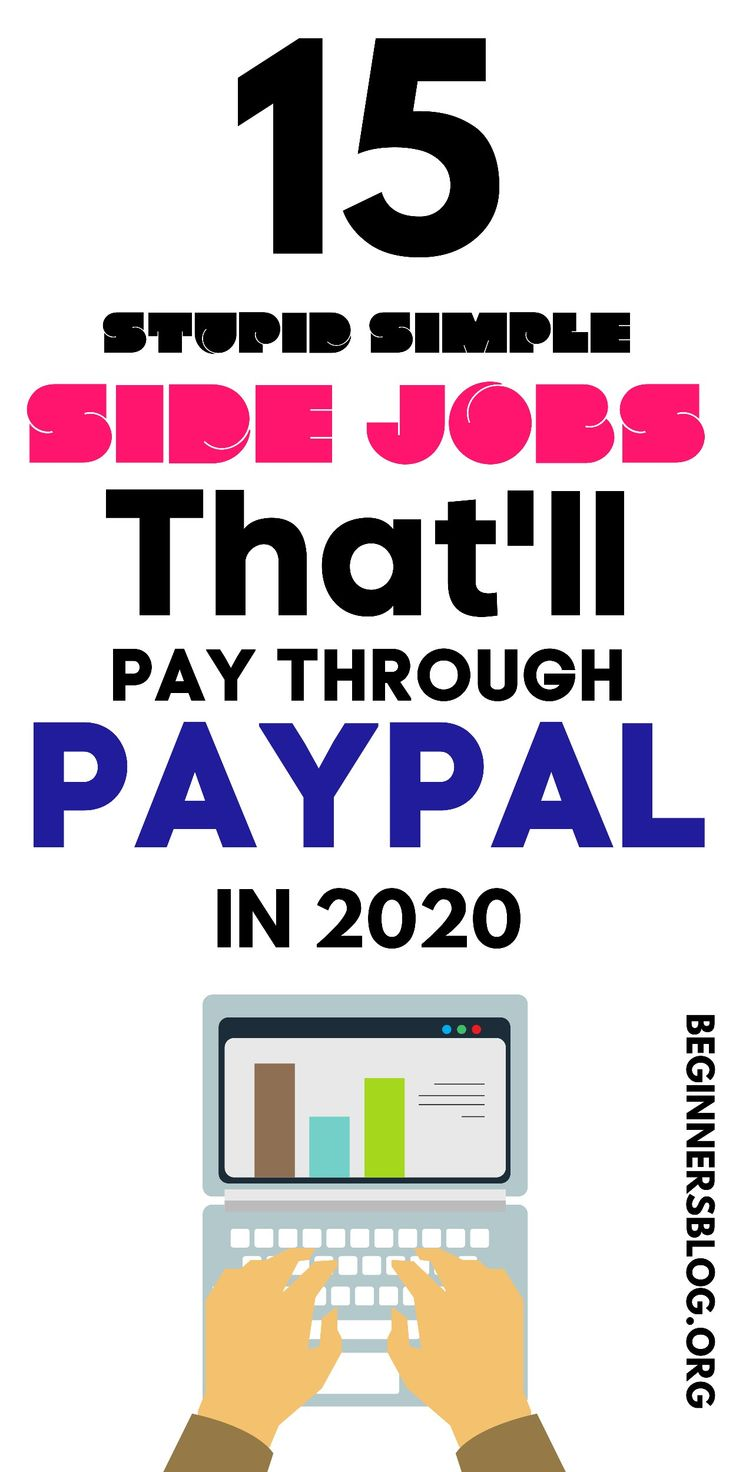 15 Stupid Easy Side Jobs That Pay Via Paypal In 2020 In 2020 Survey Sites That Pay Online Survey Sites Earn Money From Home