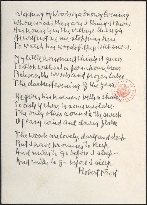 Robert Frost autograph mss. LOVE this poem.. Stopping by the woods on a snowy evening....