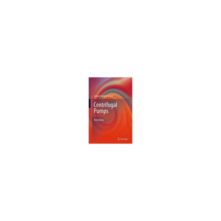 Centrifugal Pumps (Paperback) (Johann Friedrich Gu00fclich)