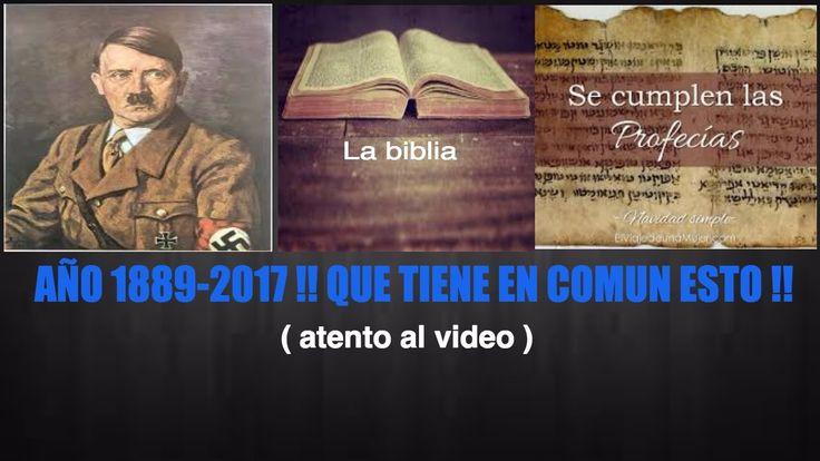 AÑO 1889-2017 // Los nazis , la biblia y las profecias -Atento al video 