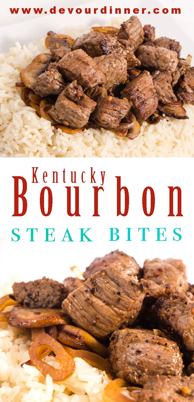 Kentucky Bourbon Steak Bites - Devour Dinner Packed full of Rich Kentucky Bourbon flavor in these delicious Steak Bites. Quick and easy recipe for all to enjoy. Great as an appetizer or for a main course. Kentucky Bourbon Steak Bites will be a family favorite recipe. #Devourdinner #recipe #recipes #Food #foodie #foodblogger #KentuckyDerby #kentuckybourbon #Kentucky #steak #steakbites #appetizer #dinner #yummy #yum