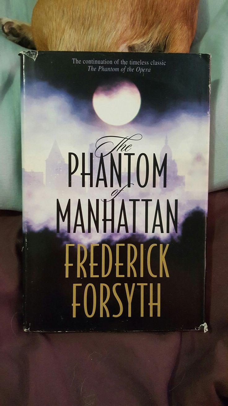 Frederick Forsyth; The Phantom Of Manhattan (continuation Of The Phantom Of  The Opera)