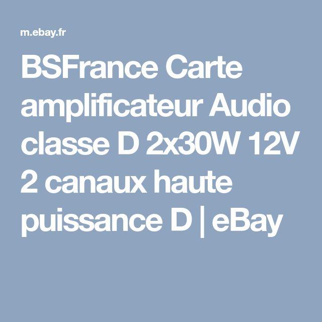 BSFrance Carte amplificateur Audio classe D 2x30W 12V 2 canaux haute puissance D | eBay