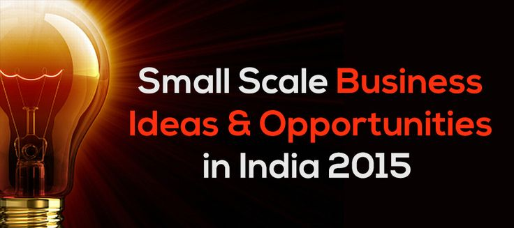 Are you interested in starting a business in India? If YES, here are few unique small scale business ideas + opportunities to start with low investment in India.
