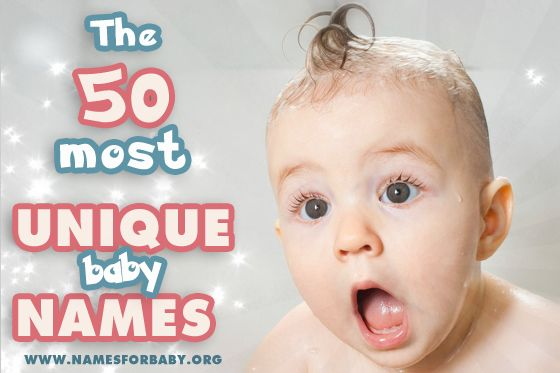 Unique Girl Names: The 50 Most Unique Baby Names For 2017