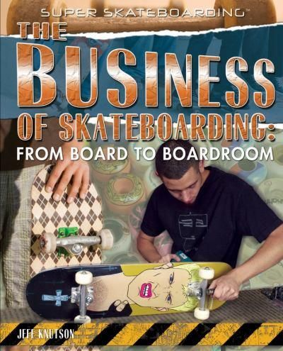 The-business-of-skateboarding-from-board-to-boardroom