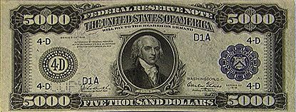 u.s. five thousand dollar bill | James Madison Presidential Library : text, images, music, video ...