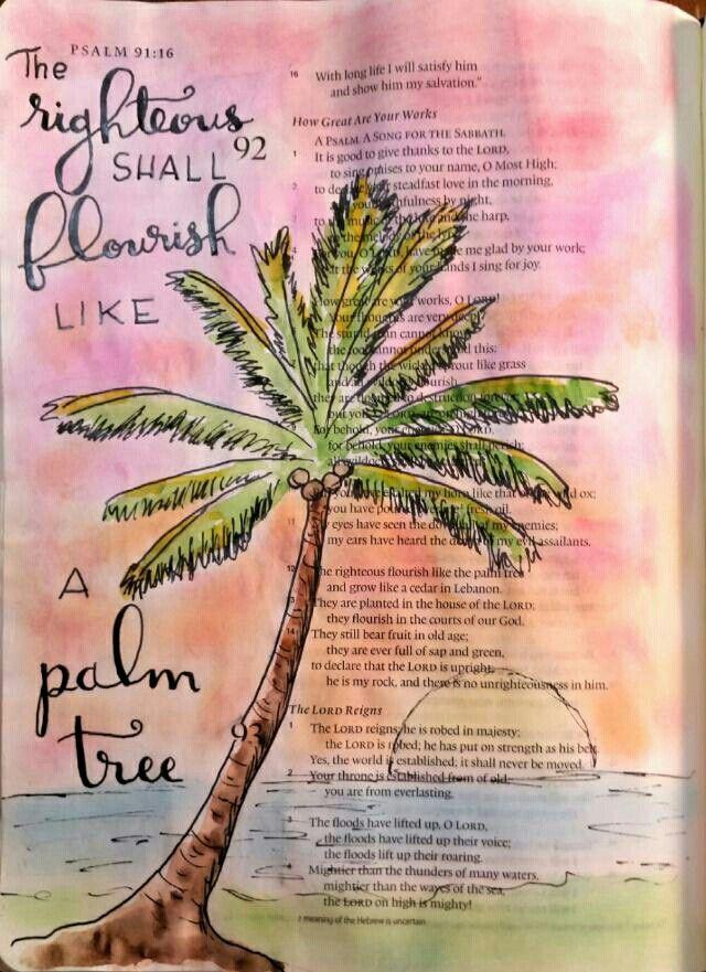 Righteous like a palm tree - Psalm 92. Bible journaling art by @Peggy Thibodeau www.peggyart.com