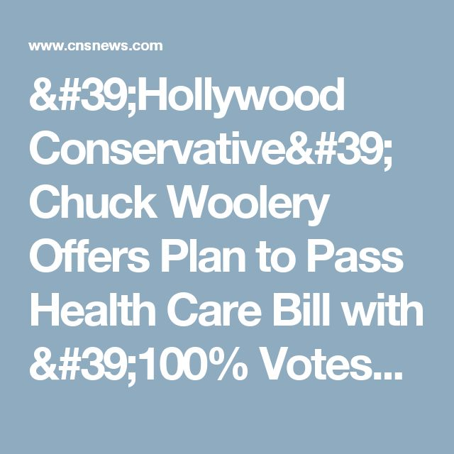'Hollywood Conservative' Chuck Woolery Offers Plan to Pass Health Care Bill with '100% Votes'
