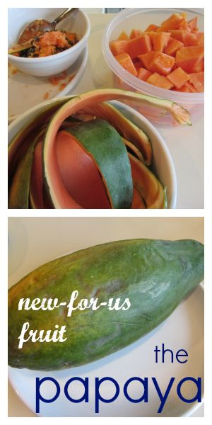get kids excited about trying new things --> for us, it was the papaya! What are YOUR papaya feelings? :)