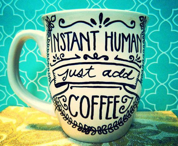 """Taza de café: """"Café sólo agregar"""" Humor/Funny mano ilustrado taza"""