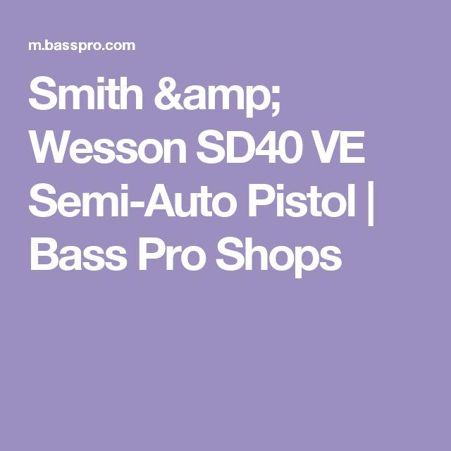 Smith & Wesson SD40 VE Semi-Auto Pistol |  Bass Pro Shops