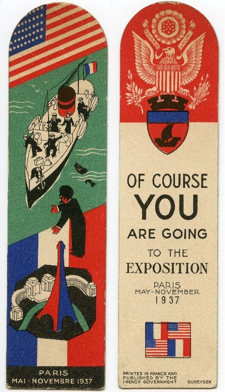 International Expo Paris 1937 - promotional bookmark published by the French Government for distribution in the USA.  Held from 25 May to 25 November 1937 in Paris, France.