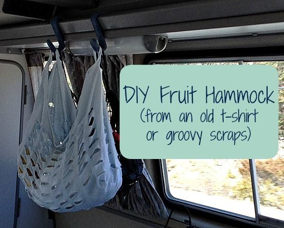 DIY Fruit Hammock - great for RV, camper, Westy / Vanagon, campervan and General life on the road with little space  - storage ideas