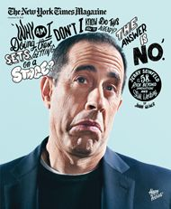 Jerry Seinfeld Intends to Die Standing Up - NYTimes.com